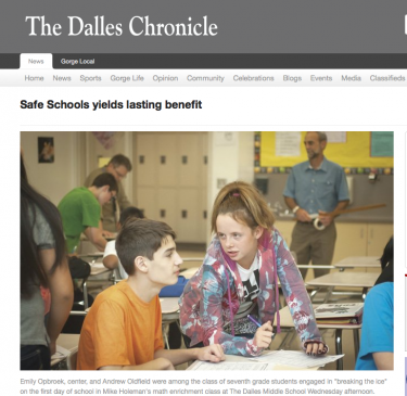 "The Dalles Chronicle highlights in this article the results of the Safe Students - Healthy Families grant: ""Safe Schools Yield Lasting Benefit"""
